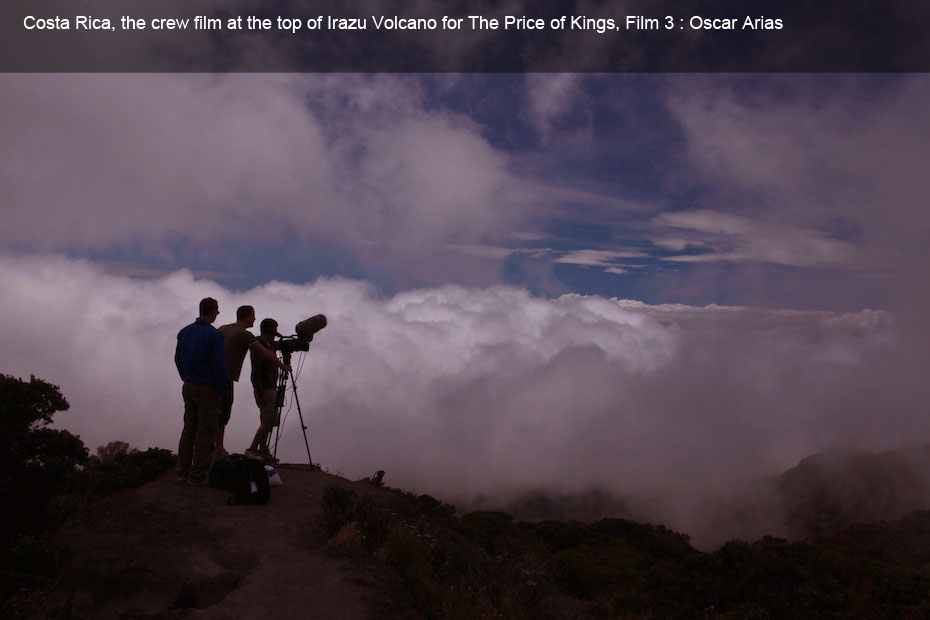 Costa Rica, the crew film at the top of Irazu Volcano for The Price of Kings, Film 3 : Oscar Arias