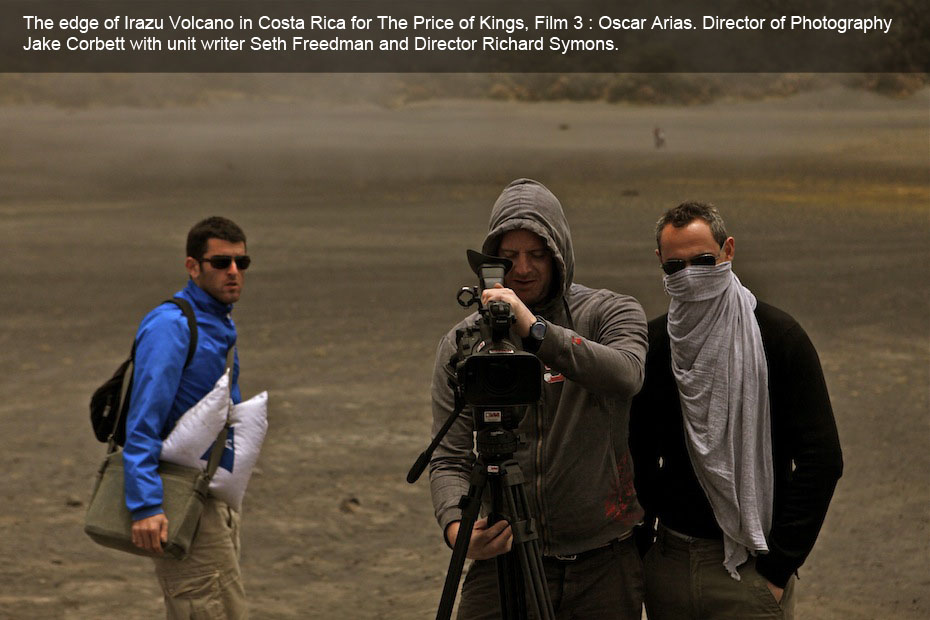 At the edge of Irazu Volcano in Costa Rica for The Price of Kings, Film 3 : Oscar Arias. Director of Photography Jake Corbett with unit writer Seth Freedman and Director Richard Symons